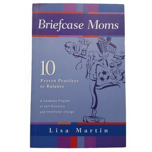 🍒3/$20🍒 Briefcase Moms by Lisa Martin book
